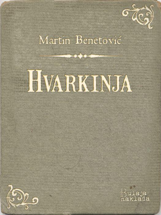 Martin Benetović: Hvarkinja
