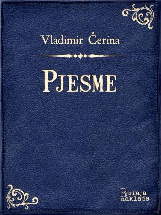 Vladimir Čerina: Pjesme