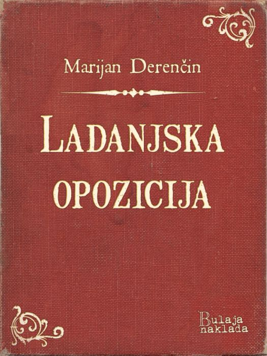 Marijan Derenčin: Ladanjska opozicija
