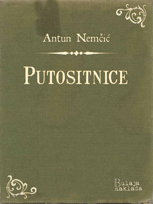 Antun Nemčić: Putositnice