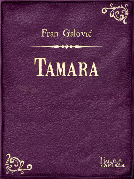 Fran Galović: Tamara
