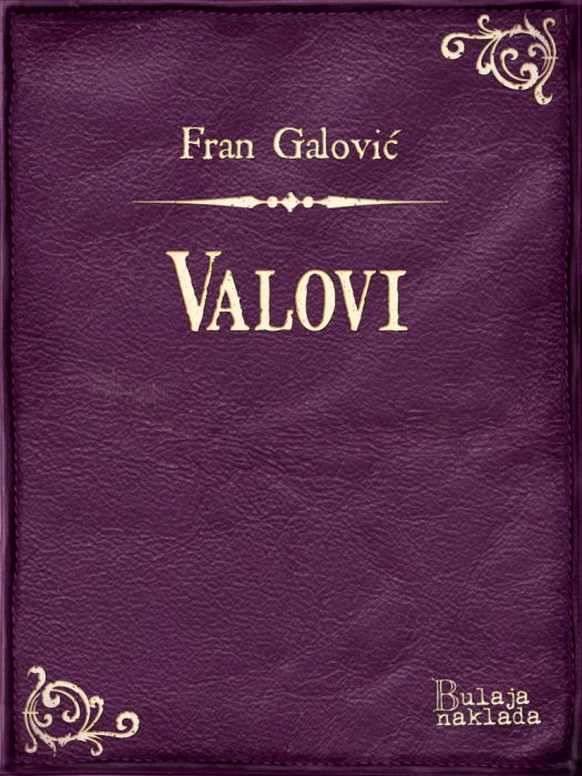 Fran Galović: Valovi