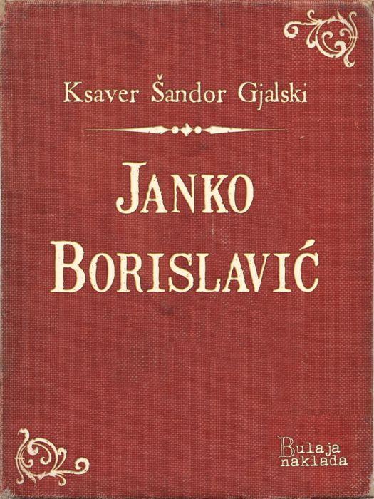 Ksaver Šandor Gjalski: Janko Borislavić
