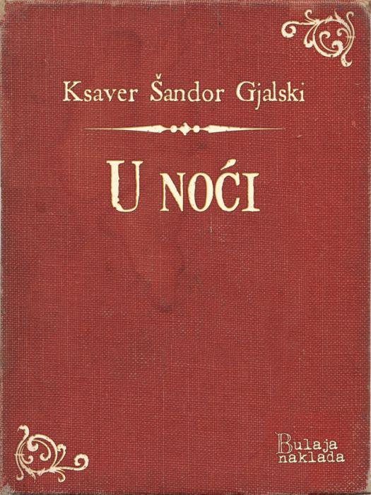 Ksaver Šandor Gjalski: U noći