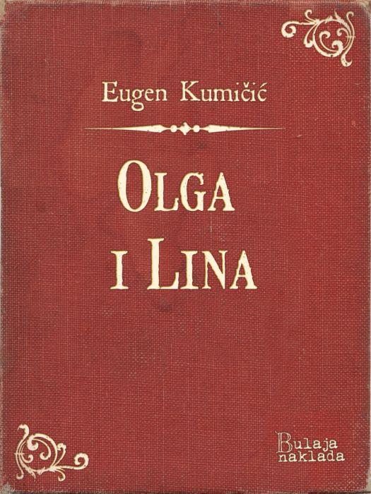 Eugen Kumičić: Olga i Lina