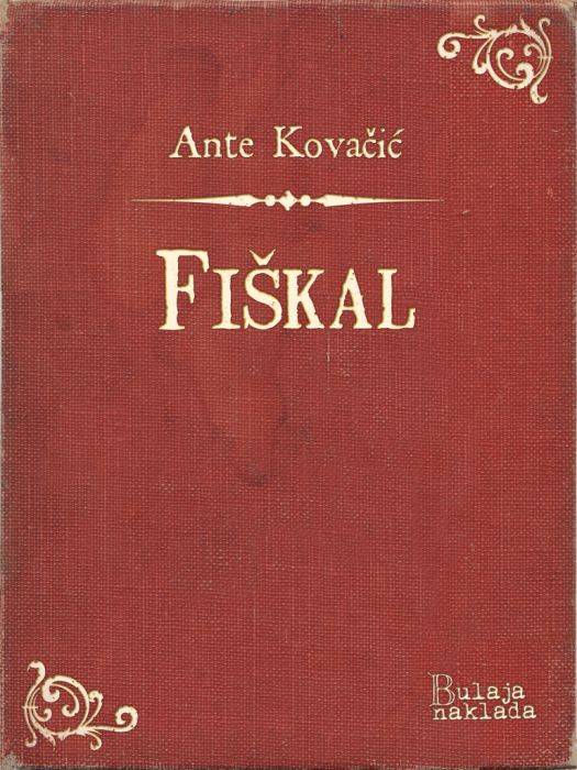 Ante Kovačić: Fiškal