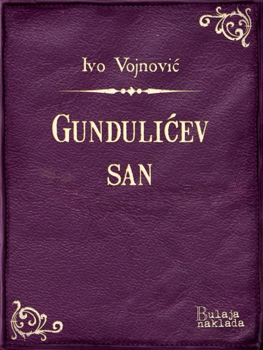 Ivo Vojnović: Gundulićev san