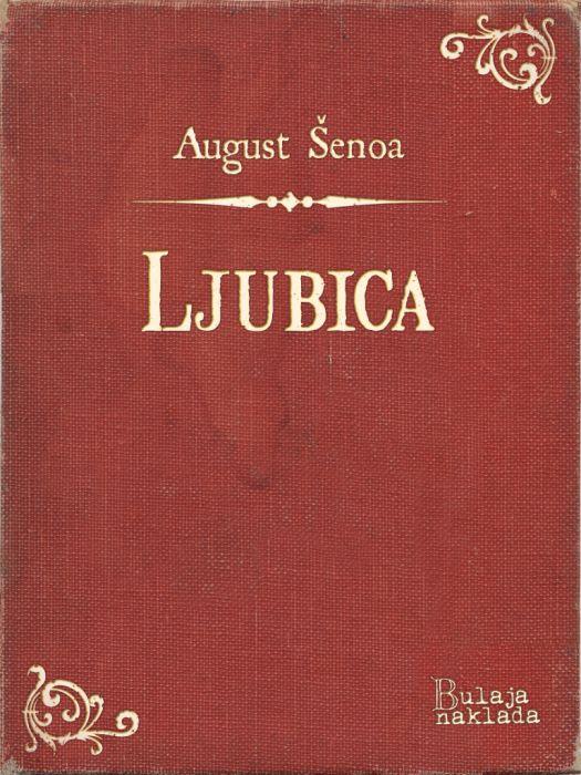 August Šenoa: Ljubica