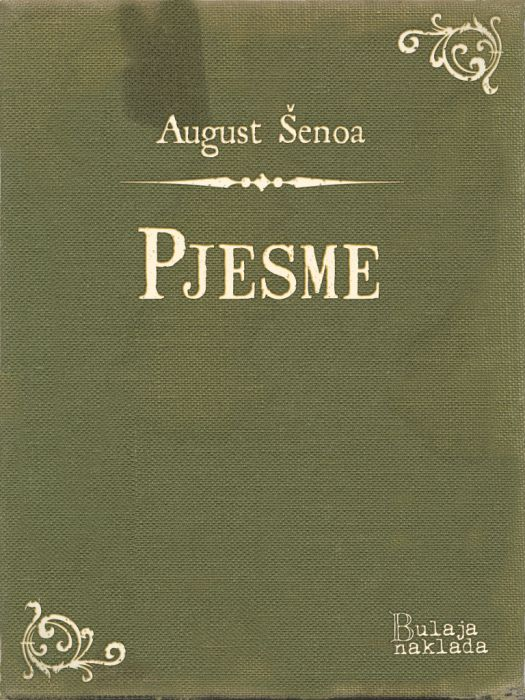 August Šenoa: Pjesme