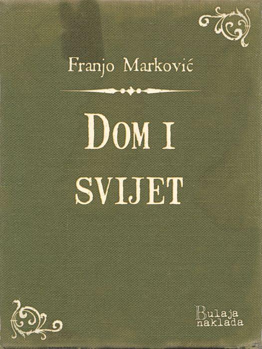 Franjo Marković: Dom i svijet
