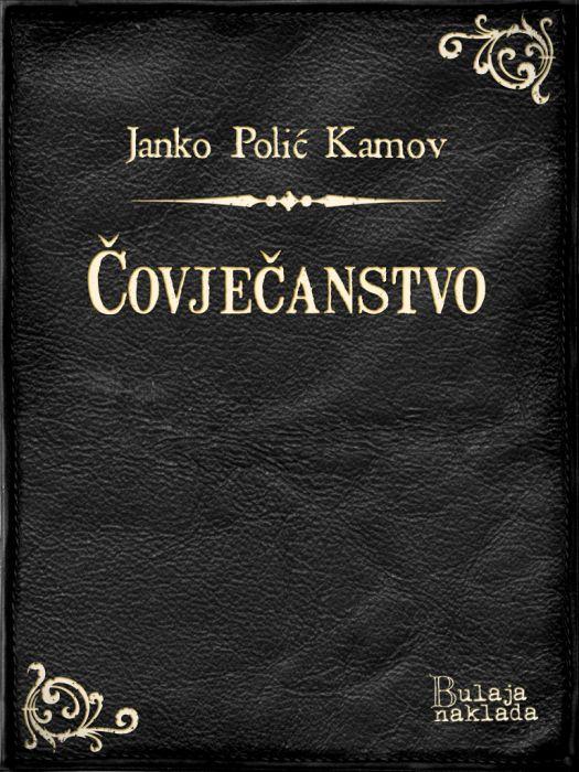 Janko Polić Kamov: Čovječanstvo