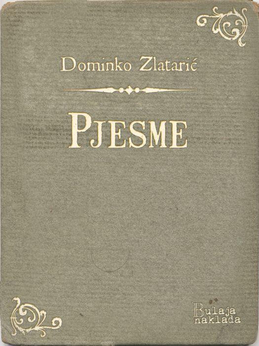 Dominko Zlatarić: Pjesme