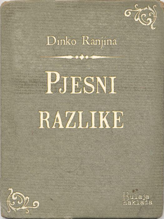 Dinko Ranjina: Pjesni razlike