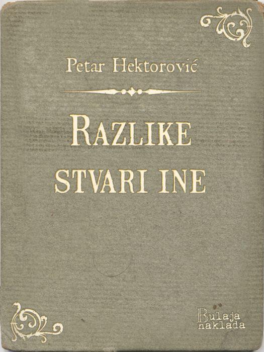 Petar Hektorović: Razlike stvari ine