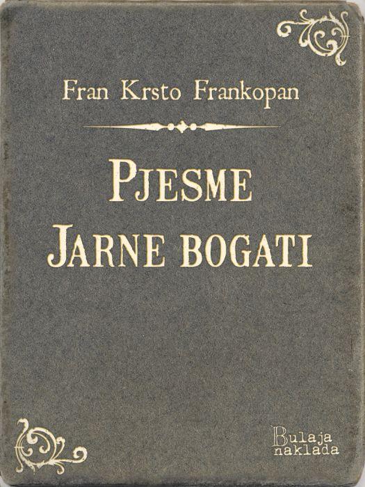 Fran Krsto Frankopan: Pjesme - Jarne bogati