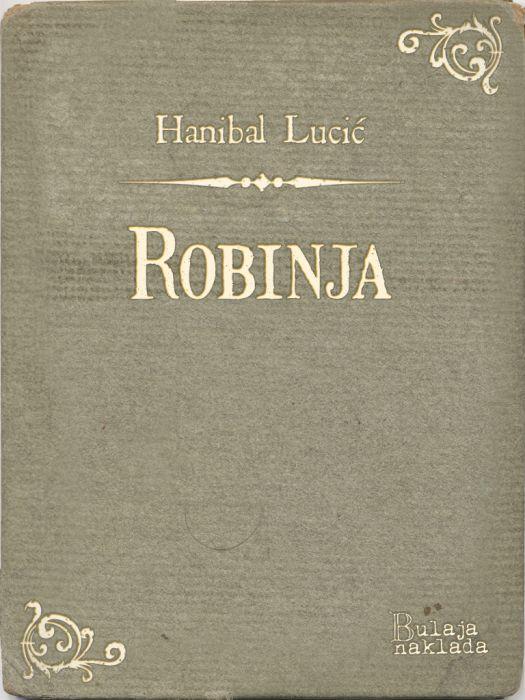 Hanibal Lucić: Robinja