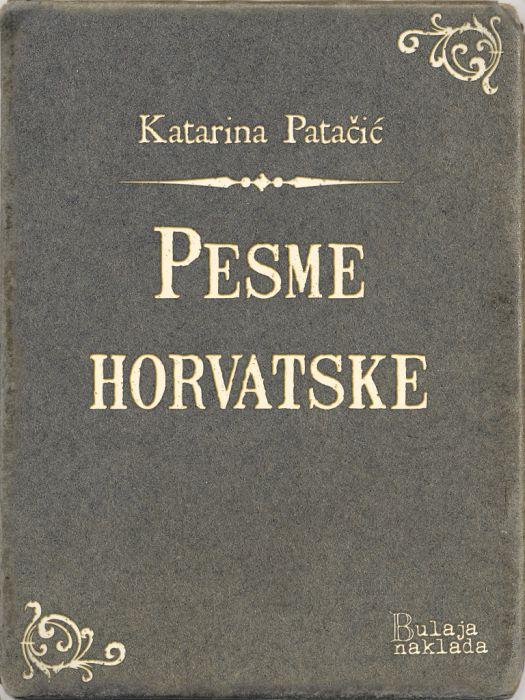 Katarina Patačić: Pesme horvatske
