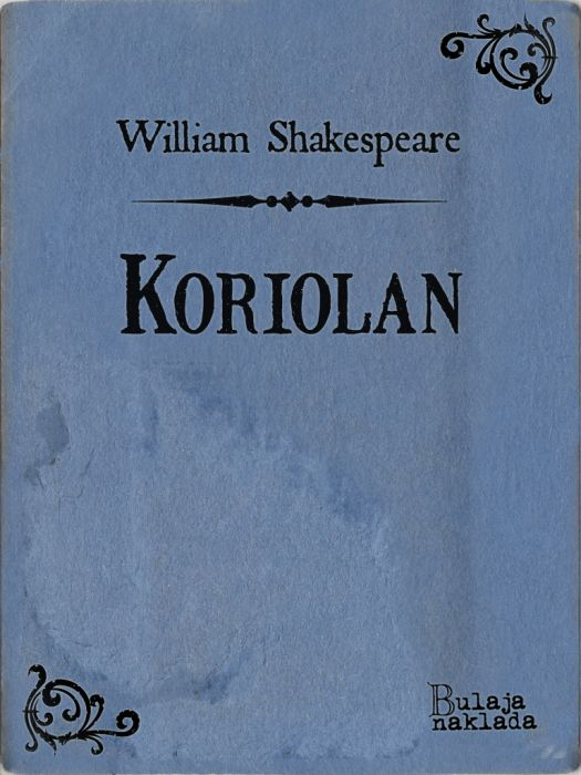 William Shakespeare: Koriolan