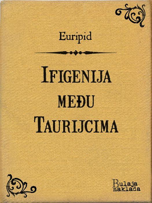 Euripid: Ifigenija među Taurijcima