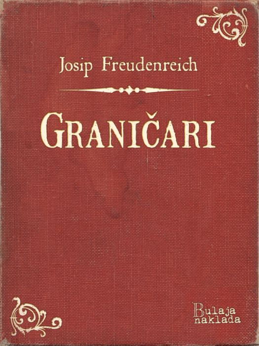 Josip Freudenreich: Graničari