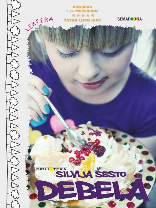 Silvija Šesto: Debela