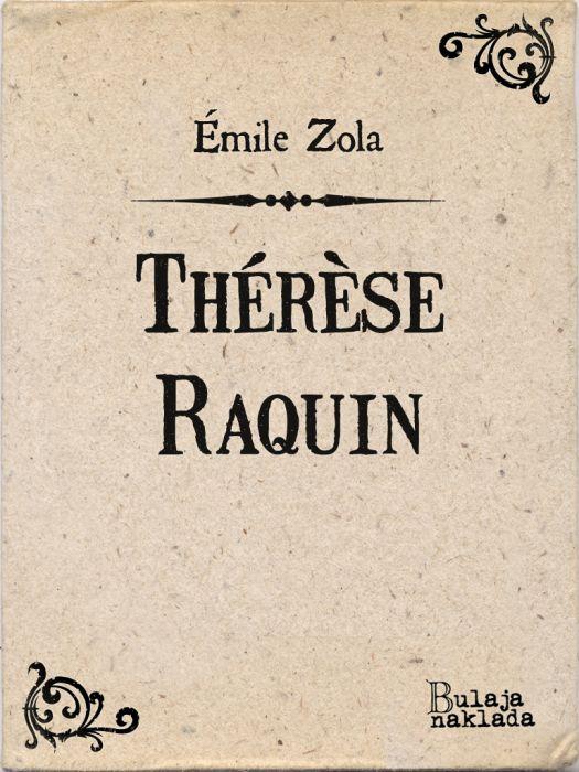 Émile Zola: Thérèse Raquin