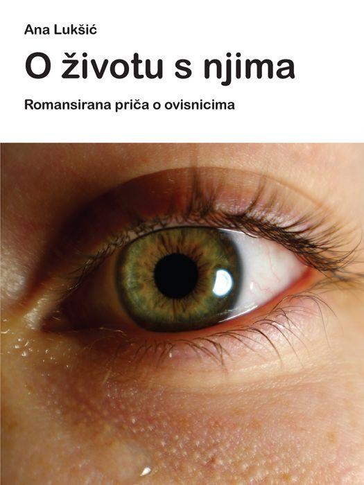 Ana Lukšić: O životu s njima