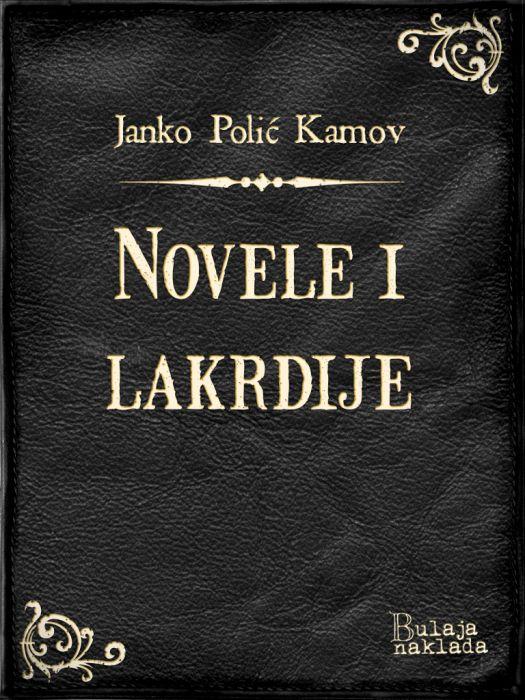Janko Polić Kamov: Novele i lakrdije