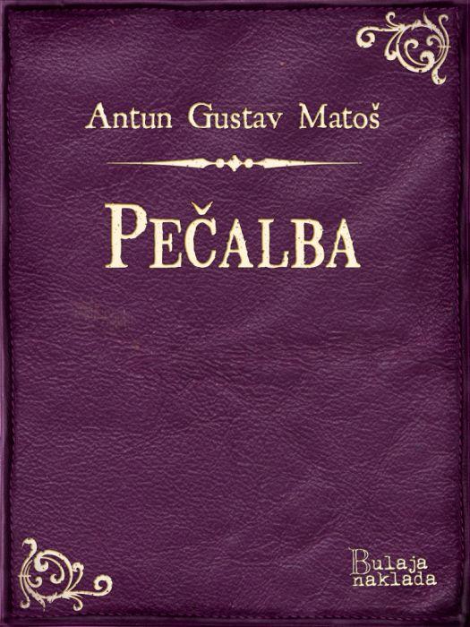 Antun Gustav Matoš: Pečalba