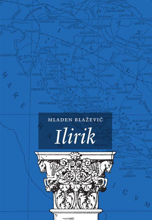 Mladen Blažević: Ilirik