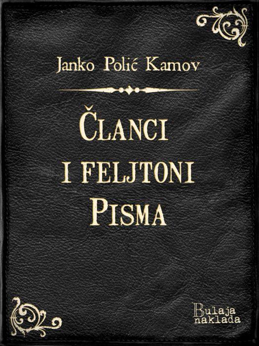 Janko Polić Kamov: Članci i feljtoni - Pisma