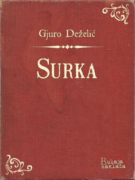 Gjuro Stjepan Deželić: Surka