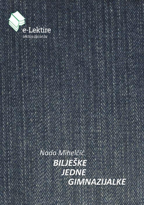Nada Miihelčić: Bilješke jedne gimnazijalke