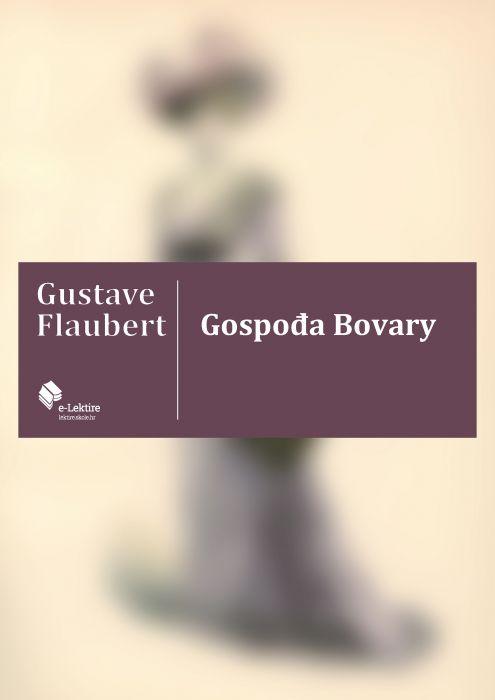 Gustave Flaubert: Gospođa Bovary