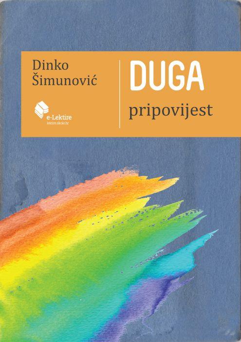 Dinko Šimunović: Duga