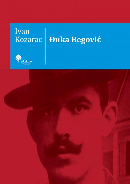 Ivan Kozarac: Đuka Begović