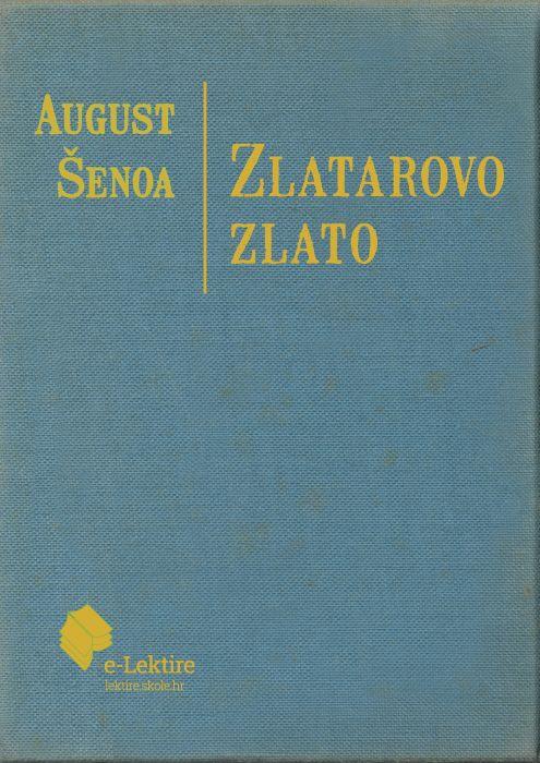 August Šenoa: Zlatarovo zlato