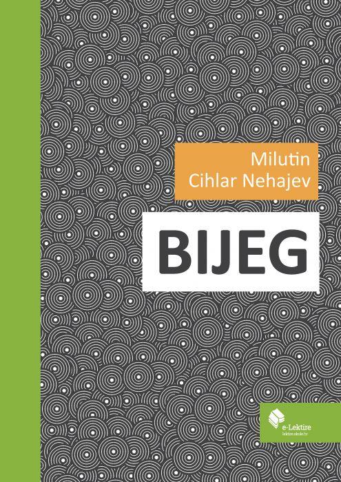 Milutin Cihlar Nehajev: Bijeg