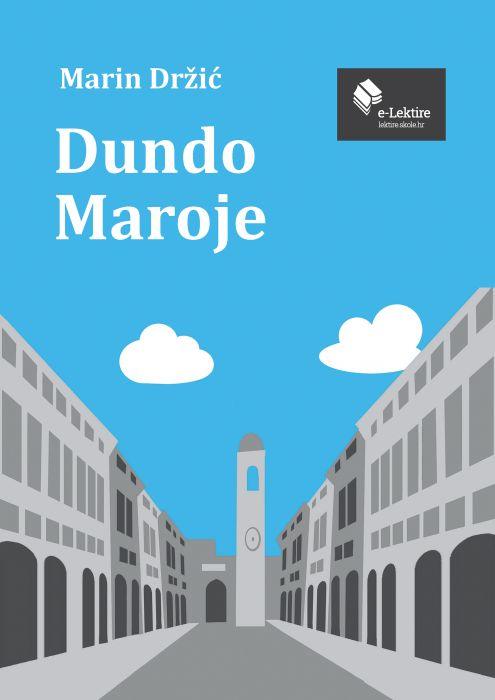 Marin Držić: Dundo Maroje