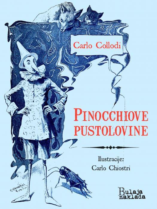 Carlo Collodi: Pinocchiove pustolovine