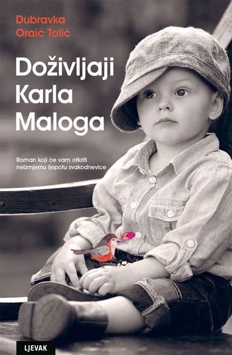 Dubravka Oraić Tolić: Doživljaji Karla Maloga