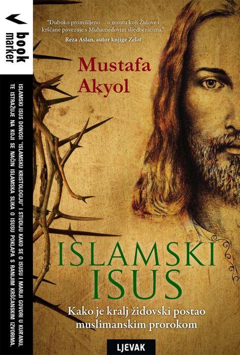 Mustafa Akyol: Islamski Isus