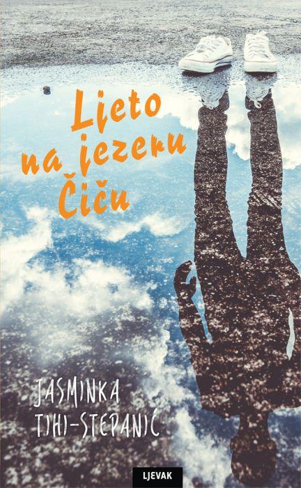 Jasminka Tihi-Stepanić: Ljeto na jezeru Čiču