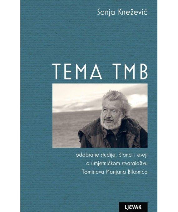 Sanja Knežević: Tema TMB