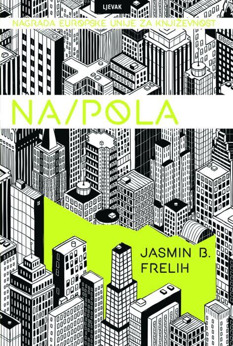 Jasmin B. Frelih: Na/Pola