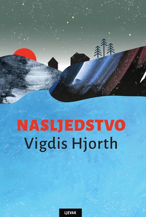 Vigdis Hjorth: Nasljedstvo