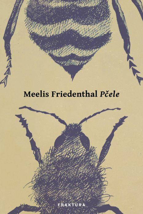 Meelis Friedenthal: Pčele