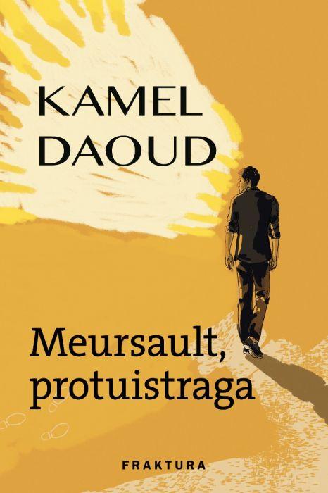 Kamel Daoud: Meursault, protuistraga