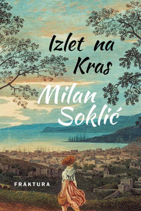 Milan Soklić: Izlet na Kras