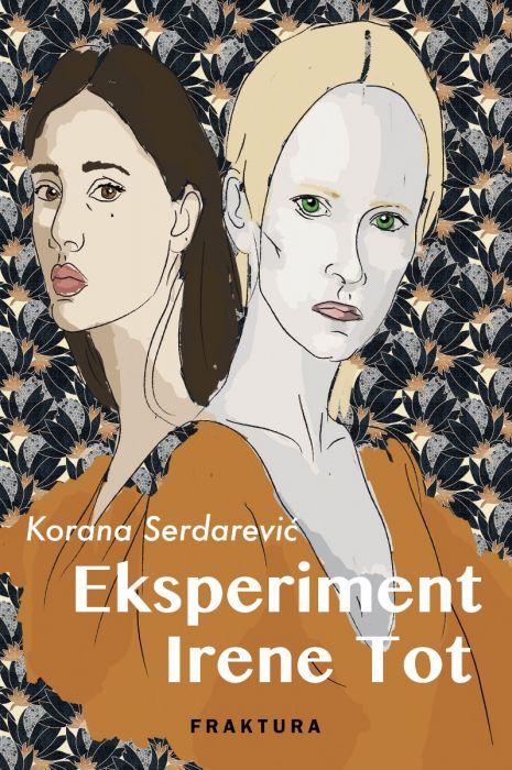 Korana Serdarević: Eksperiment Irene Tot